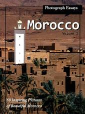 Morocco! vol. 1: Big Book of Morocco Africa Photographs & Moroccan African Pictures