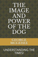 The Image and Power of the Dog PDF