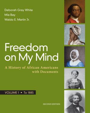 Freedom on My Mind  Volume 1