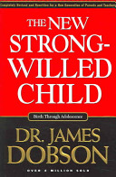 The New Strong willed Child Pack Book