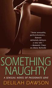Something Naughty: A Novel