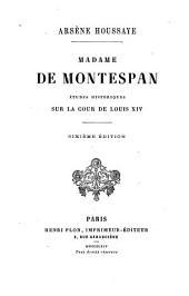 Madame de Montespan: études historiques sur la cour de Louis XIV