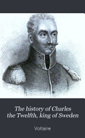 The History of Charles the Twelfth  King of Sweden PDF