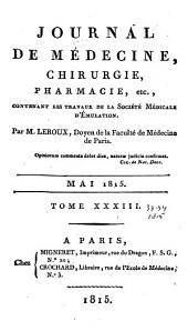 Journal de médecine, chirurgie, pharmacie, etc: Volumes 33 à 34