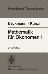 Mathematik für Ökonomen I: Differentialrechnung und Integralrechnung von Funktionen einer Veränderlichen, Ausgabe 2