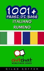 1001+ Frasi di Base Italiano - Rumeno