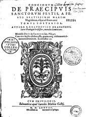 Concionum, quae de praecipuis sanctorum festis in ecclesia habentur, a festo sancti Andreae, usque ad festum B. Mariae Magdalenae tomus prior [-tomus posterior] autore... Ludovico Granatensi...