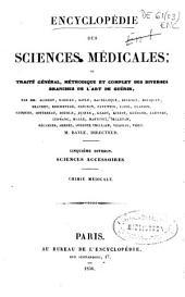 Encyclopédie des sciences médicales; ou traité général, méthodique et complet des diverses branches de l'art de guérir: Sciences accessoires. Chimie médicale. Cinquième division