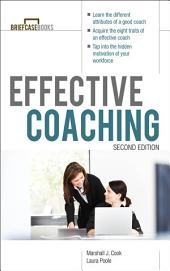 Manager's Guide to Effective Coaching, Second Edition: Edition 2