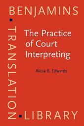 The Practice of Court Interpreting