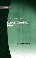 Field Guide to Laser Cooling Methods