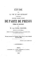 Étude sur la vie et les ouvrages de Mgr François-Joseph-Gaston de Partz de Pressy, évêque de Boulogne