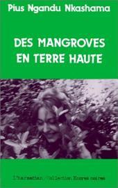 Des mangroves en terre haute