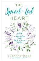 The Spirit Led Heart PDF