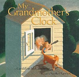 My Grandmother S Clock