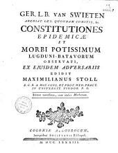 Ger. L. B. Van Swieten Constitutiones epidemicae et morbi potissimum Lugd. Bat. observati