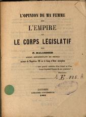 L'opinion de ma femme sur l'Empire et le corps législatif
