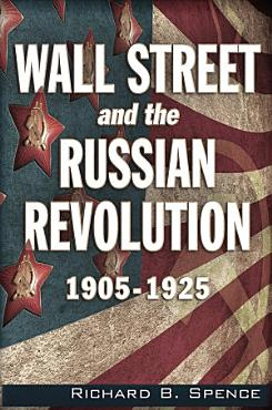 Wall Street and the Russian Revolution PDF