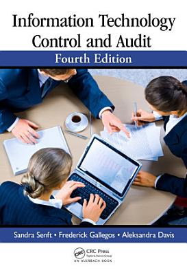 Information Technology Control And Audit Fourth Edition