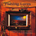 Classic Fishing Lures and Tackle PDF