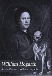 William Hogarth: Volume 1