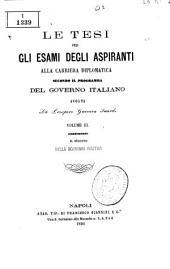 Le tesi per gli esami degli aspiranti alla carriera diplomatica secondo il programma del governo italiano: Volume 3