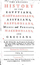 The Ancient History of the Egyptians, Carthaginians, Assyrians, Babylonians, Medes and Persians, Macedonians, and Greeks: Volume 2
