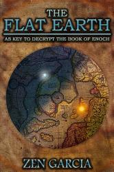 The Flat Earth As Key To Decrypt The Book Of Enoch Book PDF