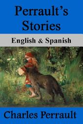 Perrault's Stories: English & Spanish