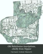 Old Babylonian Inscriptions, Chiefly from Nippur: Volume 2