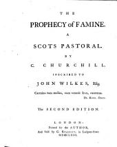 The Prophecy of Famine. A Scots Pastoral ... Inscribed to John Wilkes, Esq. ... The Second Edition