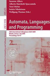 Automata, Languages and Programming: 36th International Colloquium, ICALP 2009, Rhodes, Greece, July 5-12, 2009, Proceedings, Part 2