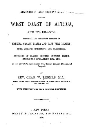 Adventures and Observations on the West Coast of Africa, and Its Islands