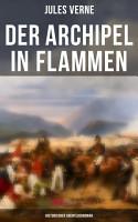 Der Archipel in Flammen  Historischer Abenteuerroman PDF