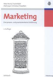 Marketing: Eine prozess- und praxisorientierte Einführung, Ausgabe 2
