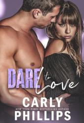 Dare to Love: Volume 1