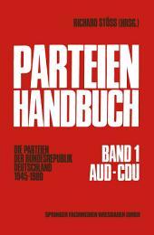Parteien-Handbuch: Die Parteien der Bundesrepublik Deutschland 1945–1980
