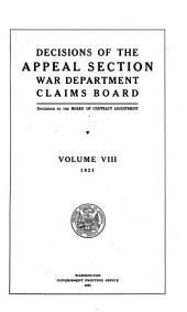 Decisions of the Appeal Section, War Department Claims Board: Volume 8