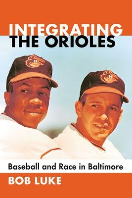 Integrating the Orioles