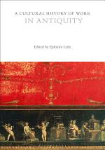 A Cultural History of Work in Antiquity