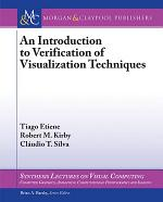 An Introduction to Verification of Visualization Techniques