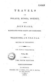 Travels in Poland, Russia, Sweden and Denmark...