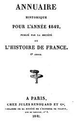 Annuaire historique pour l'année ...: Volume6