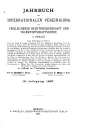 Jahrbuch der Internationalen vereinigung für Vergleichende rechtswissenschaft und volkswirtschaftslehre zu Berlin: Band 3
