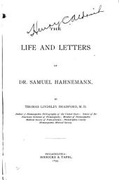 The Life and Letters of Dr. Samuel Hahnemann