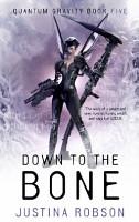 Down to the Bone PDF