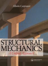 Structural Mechanics: A unified approach