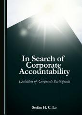 In Search of Corporate Accountability: Liabilities of Corporate Participants