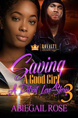 Saving A Good Girl 3