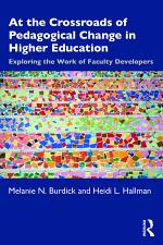 At the Crossroads of Pedagogical Change in Higher Education